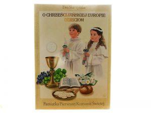 """Książka """"O chrześcijańskiej Europie Dzieciom"""""""